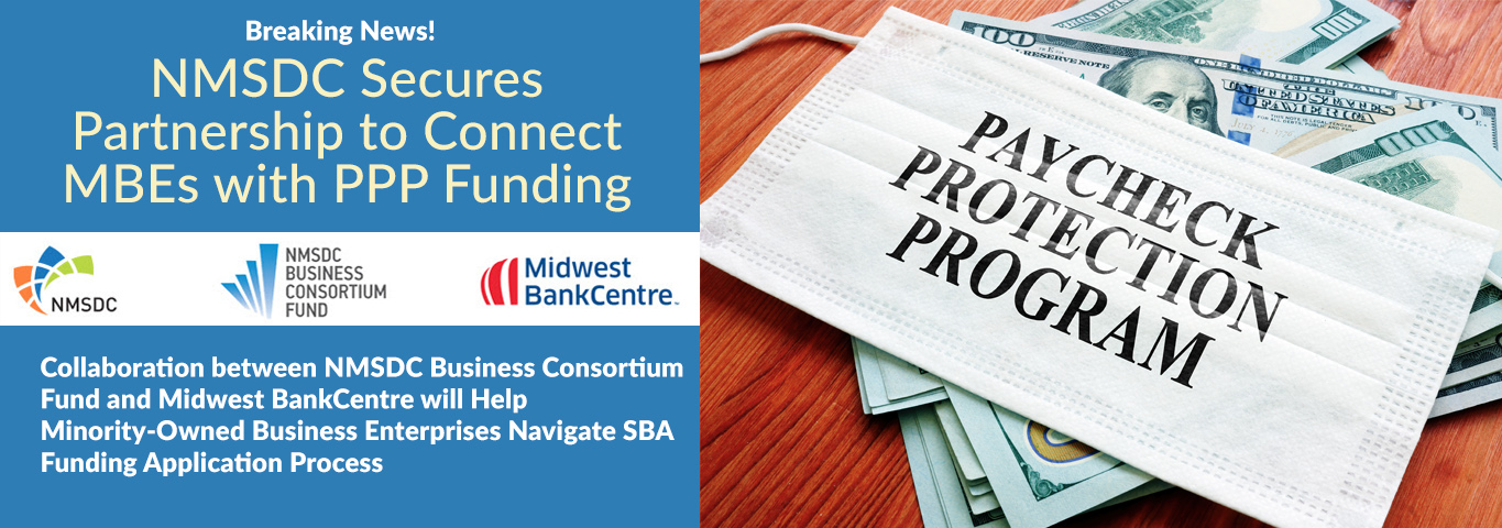 NMSDC Secures Partnership to Connect MBEs with PPP Funding