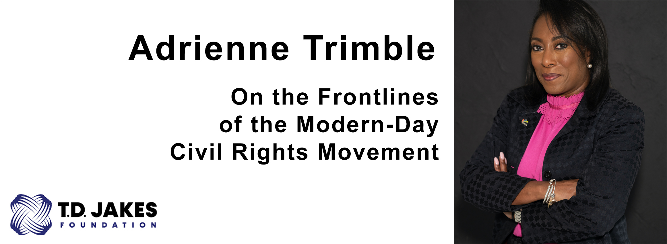 Adrienne Trimble is on the Frontlines of the Modern-Day Civil Rights Movement
